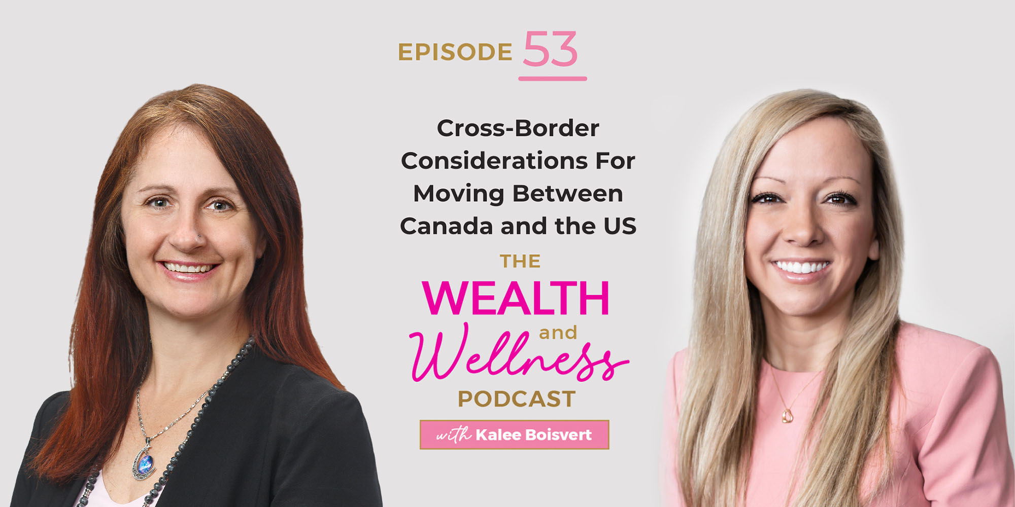 Krista Rabidoux on Wealth and Wellness podcast with Kalee Boisvert